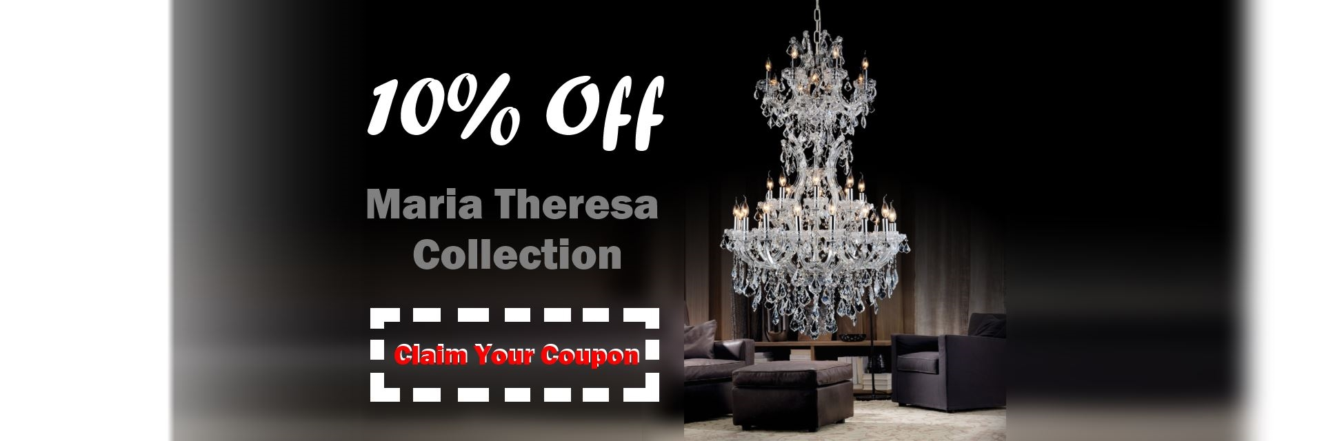 10% Off Maria Theresa Collection